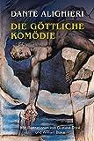 Die Göttliche Komödie: Illustrierte Ausgabe mit über 150 Abbildungen
