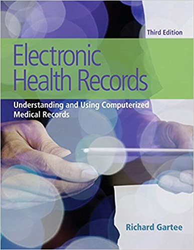 electronic health records understanding and using computerized