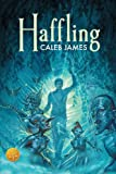 Haffling [Library Edition], Caleb James, 1623809304