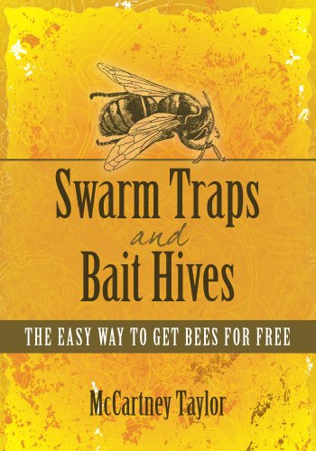 Swarm Traps and Bait Hives by [Taylor, McCartney]