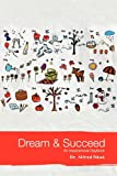 Dream and Succeed, Alfred Nkut, 1456741268