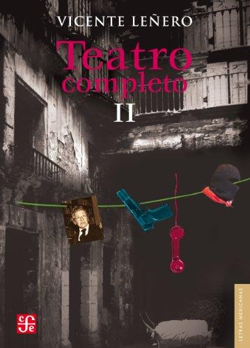 Descargar Libro Teatro Completo, Ii Vicente Leñero