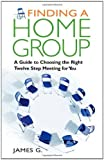 Finding a Home Group, James G., 1616490950