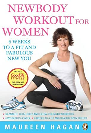 Newbody Workout for Women: 6 Weeks To A Fit And Fabulous New You - Kindle edition by Maureen