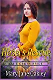 Mail Order Bride: Hazel's rescue: A Historical