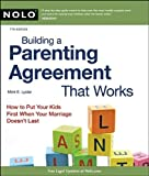 Building a Parenting Agreement That Works, Mimi E. Lyster and Mimi Lyster Zemmelman, 1413312527