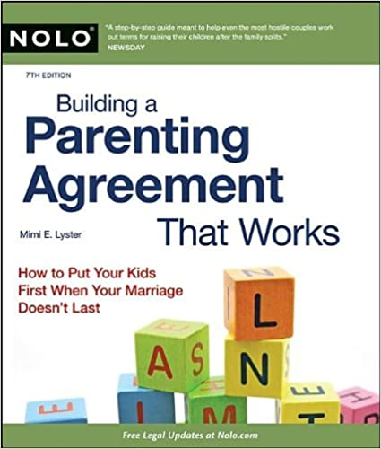 Building a Parenting Agreement That Works: Child Custody ...