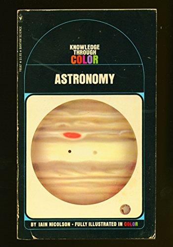 Astronomy (Bantam Knowledge Through Color Series #20)