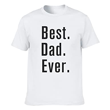 62d0bcb51 Best Dad Ever Father's Day T Shirts Funny Dad Shirts Gift Idea Graphic Tees  for Men