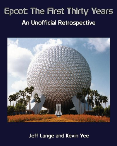epcot-the-first-thirty-years-an-unofficial-retrospective