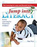 Jump into Literacy: Active Learning for Preschool Children