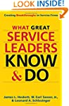 What Great Service Leaders Know & Do:...