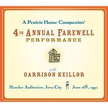 A Prairie Home Companion: The 4th Annual Farewell Performance