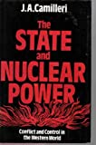 The State and Nuclear Power, Joseph A. Camilleri, 0295960949