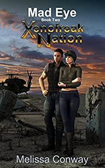 Xenofreak Nation, Book Two: Mad Eye by [Conway, Melissa]