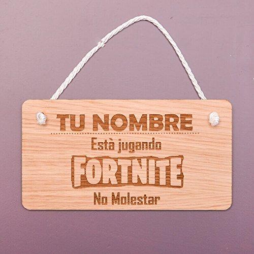 Signs & Numbers Cartel de madera personalizado - 'TU NOMBRE - est jugando FORTNITE No molestar'