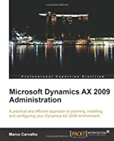 Microsoft Dynamics AX 2009 Administration Front Cover