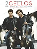 2Cellos: Luka Sulic & Stjepan Hauser  Edition: An Accessible Guide to 11 Original Arrangements for Two Cellos