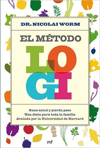 Descargar libros electrónicos gratis best sellers El método LOGI: Gane salud y pierda peso. Una dieta para toda la familia. (Manuales Practicos (m.Roca)) PDF RTF
