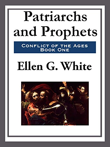Patriarchs and prophets kindle edition by ellen g white religion patriarchs and prophets by white ellen g fandeluxe Gallery