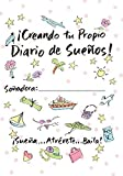 Creating Your Own Dream Journal-Spanish (Spanish Edition) by Sue Savage (2010-07-04)