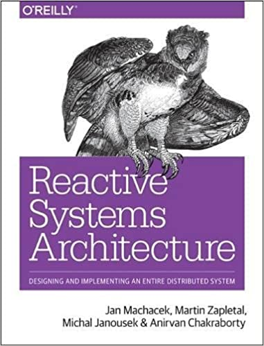 Reactive Systems Architecture (Early Release)