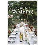 A French Wedding: A Novel | Hannah Tunnicliffe