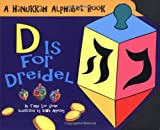 D Is for Dreidel, Tanya Lee Stone, 0843145765