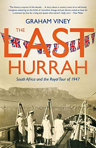 The Last Hurrah: South Africa and the Royal Tour of ()