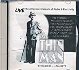 img - for The Thin Man by Dashiell Hammett : First Anniverasry Performance of a Classic Radio Drama From 1936 on June 16, 2006 by the Midnight Mystery Players book / textbook / text book