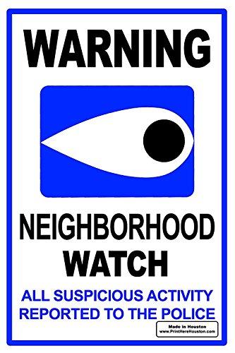 Signs'R Us WARNING Neighborhood Watch Eye 12