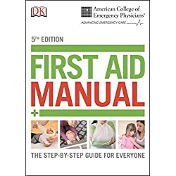 ACEP First Aid Manual, 5th Edition (Dk First Aid Manual)