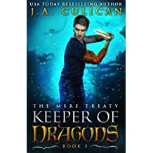 Keeper of Dragon: The Mere Treaty