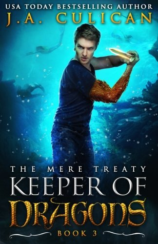 Keeper of Dragon: The Mere Treaty (Of The Keeper The Dragons)