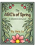 The ABC's of Spring: an alphabetical coloring book