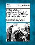 United States of America, on Behalf of Rosa Birriel de Maeso, Claimant V. Germany, Robert W. Bonynge, 1275096700