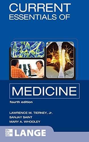 CURRENT Essentials of Medicine, Fourth Edition (LANGE CURRENT Essentials)