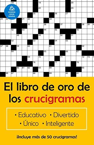 El libro de oro de los crucigramas (Spanish Edition) by Vintage Espanol