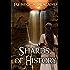 Shards of History