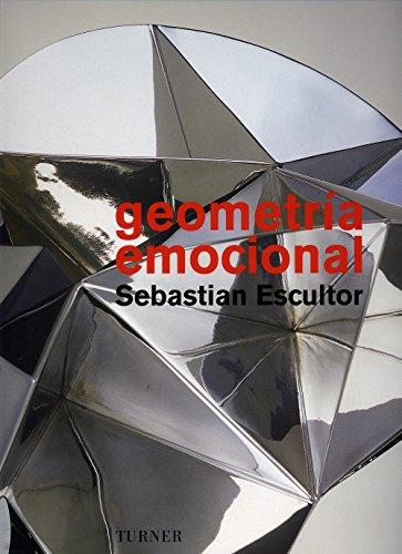 Descargar Libro Geometría Emocional: Sebastián Escultor Jorge Volpi