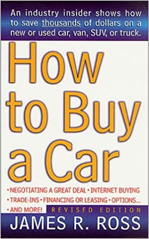 Book How to Buy a Car by James A. Ross (2001-11-19)