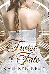 Twist of Fate (A Rift in Time Book 1)