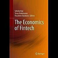 The Economics of Fintech