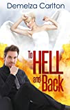 To Hell and Back (Mel Goes to Hell Series Book 4)