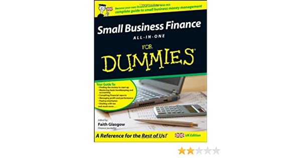 com small business finance all in one for dummies com small business finance all in one for dummies 9780470997864 faith glasgow books