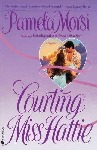 Courting Miss Hattie: A Novel