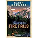 Where the Fire Falls: A Vintage National Parks Novel