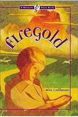 Firegold by Dia Calhoun (2001-04-09) Paperback