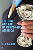 The Rise and Fall of Corporate America