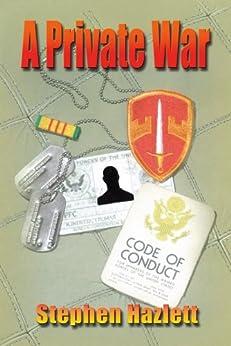 A Private War by [Hazlett, Stephen]